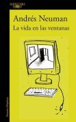 La Vida En Las Ventanas / Life in the Windows [Spanish]
