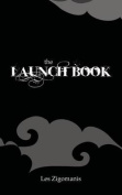 The Launch Book