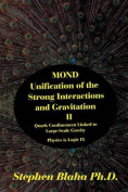 Mond Unification of the Strong Interactions and Gravitation II Quark Confinement Linked to Large-Scale Gravity Physics Is Logic IX