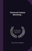 Universal Camera Mounting ..
