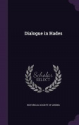 Dialogue in Hades