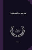 The Bread of Deceit