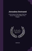 Jerusalem Destroyed