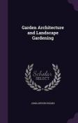 Garden Architecture and Landscape Gardening