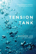 Tension in the Tank