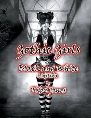 Gothic Girls Black and White Edition