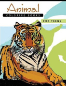 Animal Coloring Books for Teens