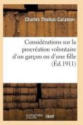 Considerations Sur La Procreation Volontaire D'Un Garcon Ou D'Une Fille Ned  [FRE]