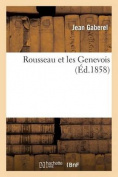 Rousseau Et Les Genevois  [FRE]