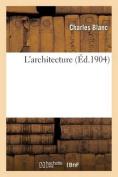 L'Architecture (Arts) [FRE]