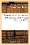 Observations Sur Les Combats de Culm Des 29 Et 30 Aout 1813  [FRE]
