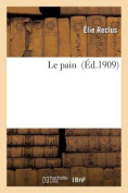 Le Pain (Sciences Sociales) [FRE]