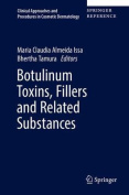 Botulinum Toxins, Fillers and Related Substances