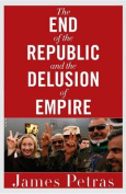 The End of the Republic and the Delusion of Empire