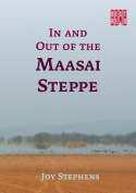 In and out of the Maasai Steppe