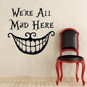 "Alice In Wonderland Wall Decal Quote Cheshire Cat Sayings ""We're All Mad Here"" Vinyl Decals Nursery Wall Sticker Home Decor"