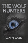 The Wolf Hunters: 2016