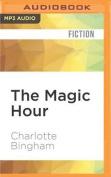 The Magic Hour [Audio]