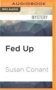 Fed Up  [Audio]