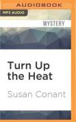 Turn Up the Heat  [Audio]