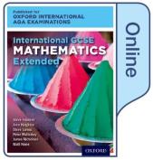 International GCSE Mathematics Extended Level for Oxford International AQA Examinations