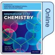 International GCSE Chemistry for Oxford International AQA Examinations