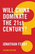 Will China Dominate the 21st Century? 2E