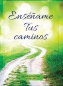 Ensename Tus Caminos [Spanish]