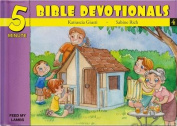 Five Minute Bible Devotionals # 4