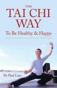 The Tai Chi Way