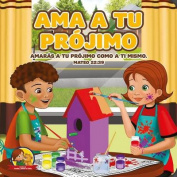 AMA a Tu Projimo [Spanish]
