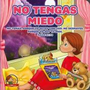No Tengas Miedo [Spanish]
