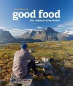 Good Food for Outdoor Adventures