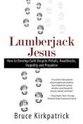 Lumberjack Jesus