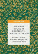Stealing Books in Eighteenth-Century London