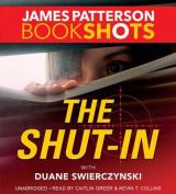 The Shut-In (Bookshots) [Audio]