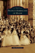 Franco-Americans of Maine