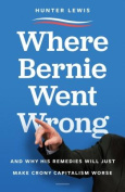 Where Bernie Went Wrong
