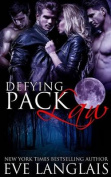 Defying Pack Law (Pack)