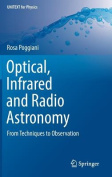 Optical, Infrared and Radio Astronomy