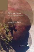 Devoraciones. Ensayos de Periodo Especial [Spanish]
