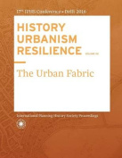 History Urbanism Resilience Volume 02