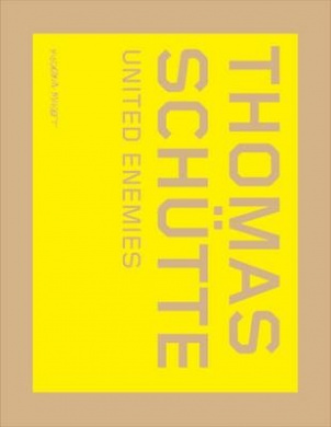 Thomas Schutte: United Enemies