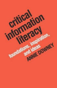 Critical Information Literacy