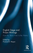 English Siege and Prison Writings
