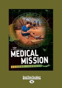 Medical Mission [Large Print]