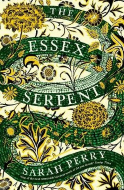 The Essex Serpent: The number one bestseller and British Book Awards Book of the Year