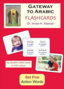 Gateway to Arabic Flashcards Set Five: Action Words