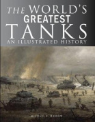 The World's Greatest Tanks