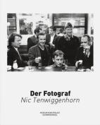 Nic Tenwiggenhorn - Der Fotograf [GER]